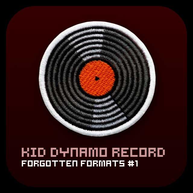 Kid Dynamo Forgotten Formats